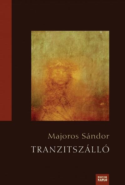 Majoros Sándor - Tranzitszálló