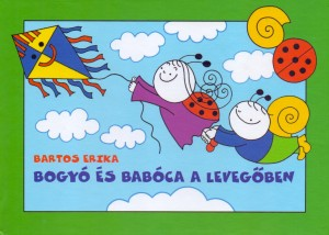 Bartos Erika - Bogy� �s Bab�ca a leveg�ben