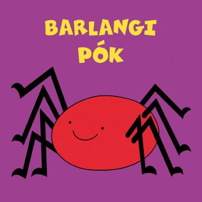 Bartos Erika - Barlangi pók