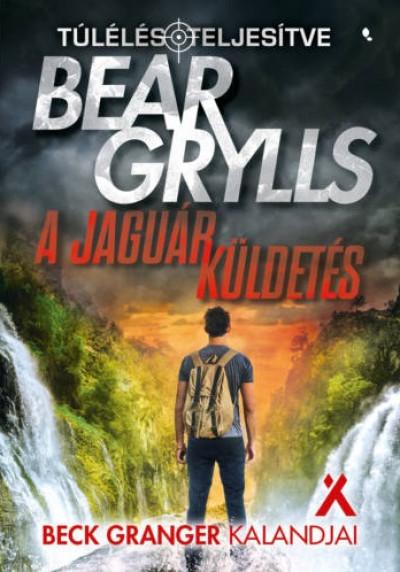 Bear Grylls - A jaguár küldetés