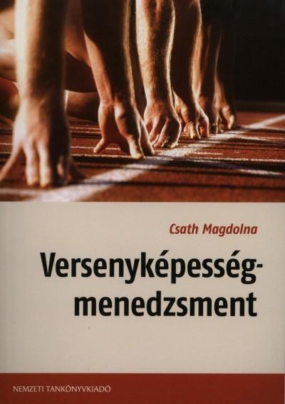 Csath Magdolna - Versenyképesség-menedzsment