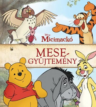 Thea Feldman - Catherine Hapka - Disney - Micimackó mesegyűjtemény