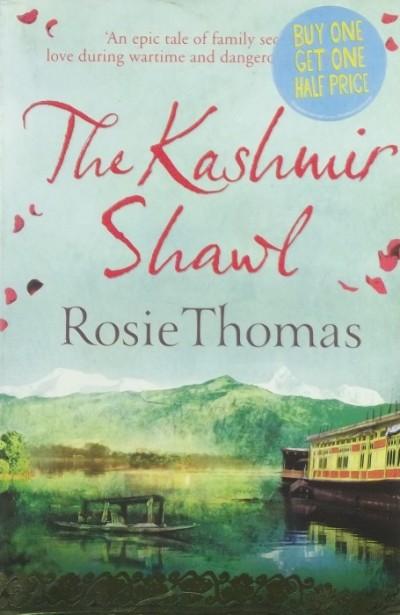 Rosie Thomas - The Kashmir Shawl