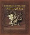 Judyth A. Mcleod - Legend�s f�ldek atlasza