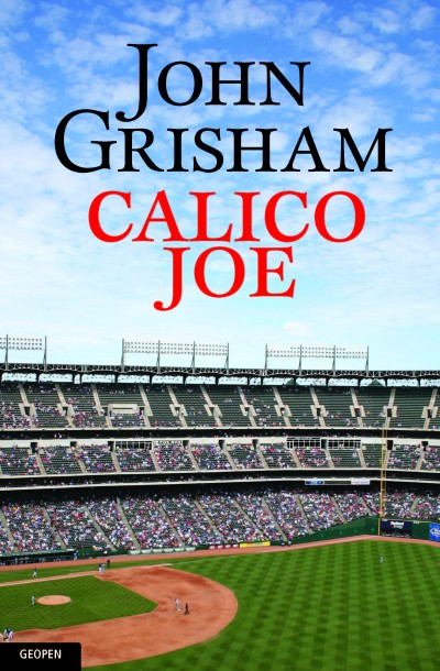 calico joe The john grisham style grisham deviates from his normal legal novel to create a heartwarming tale of hope, disappointment and ultimately redemption it is apparent.