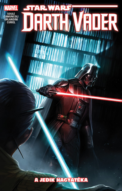 Charles Soule - Star Wars: Darth Vader, a Sith sötét nagyura: A Jedik hagyatéka