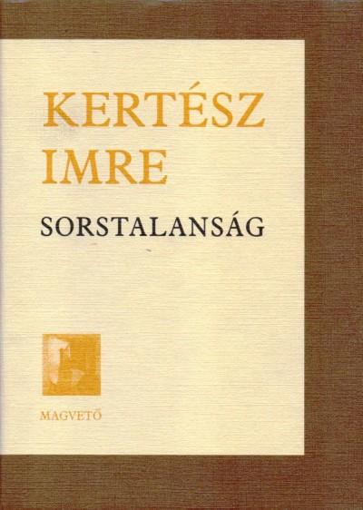 Kertész Imre - Sorstalanság