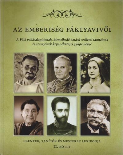 Dr. Torgyán Atilla - Az emberiség fáklyavivői II.