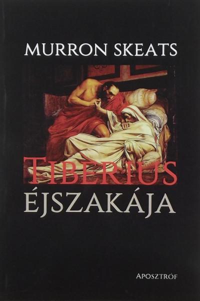 Murron Skeats - Tiberius éjszakája