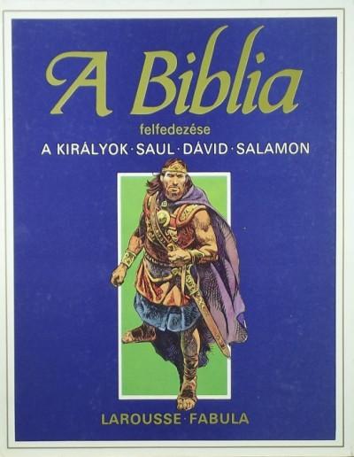Étienne Dahler  (Összeáll.) - A Biblia felfedezése