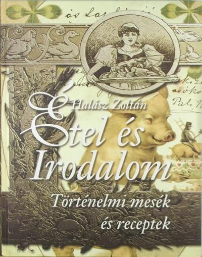 Halász Zoltán - Étel és irodalom