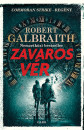 Robert Galbraith - Zavaros vér