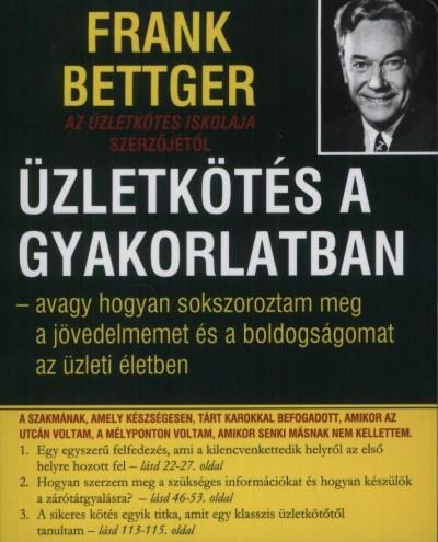 Frank Bettger - Üzletkötés a gyakorlatban