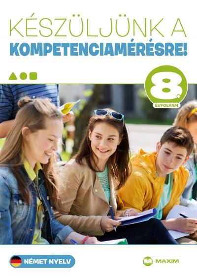 Martonné Lányi Anikó - Készüljünk a kompetenciamérésre! - Német nyelv 8. évfolyam