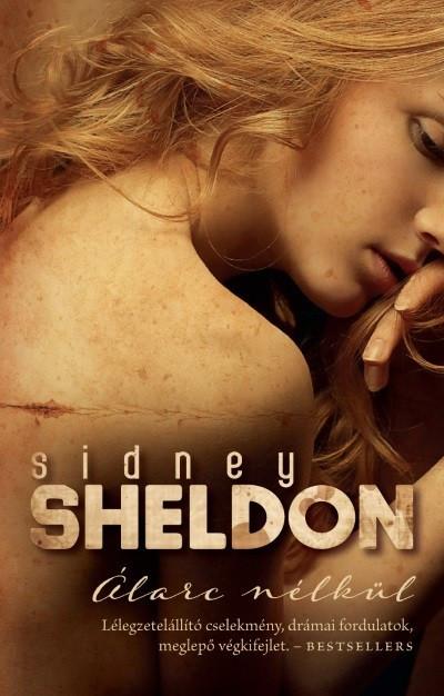 Sidney Sheldon - Álarc nélkül