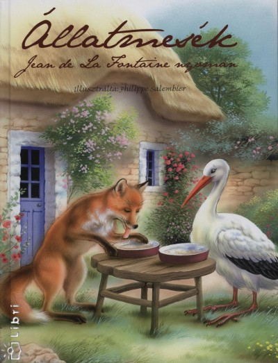 Jean De La Fontaine - Állatmesék