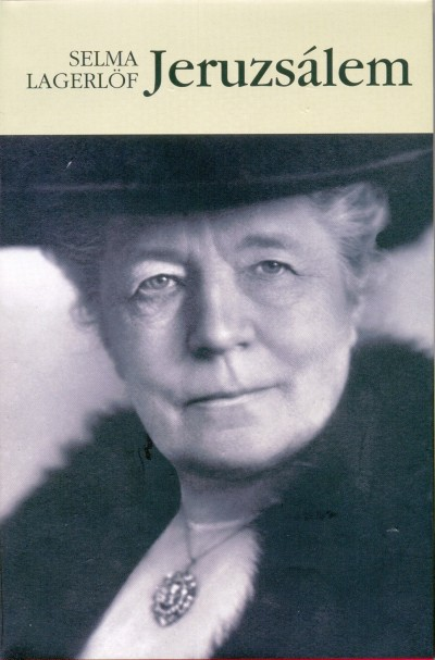 Selma Lagerlöf - Jeruzsálem