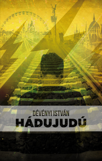 Dévényi István - Hádujudú