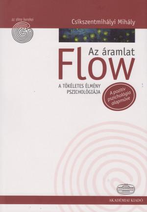 Cs�kszentmih�lyi Mih�ly - Flow - Az �ramlat