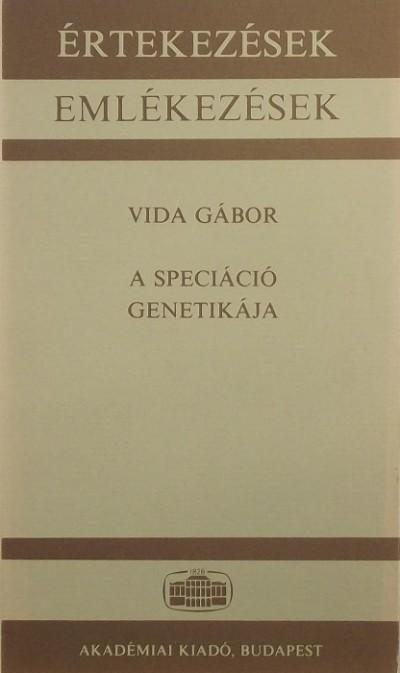 Vida Gábor - A speciáció genetikája