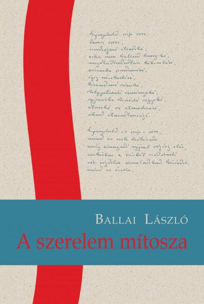 Ballai László - A szerelem mítosza
