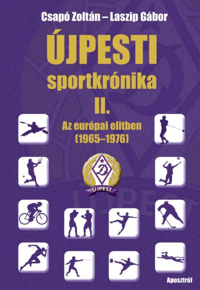 Csapó Zoltán - Laszip Gábor - Újpesti sportkrónika II.