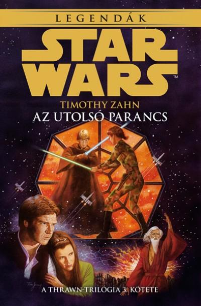 Timothy Zahn - Star Wars: Az utolsó parancs