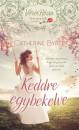 Catherine Bybee - Keddre egybekelve