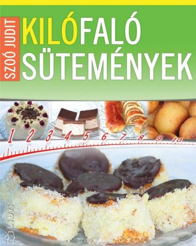 Szoó Judit - Kilófaló sütemények
