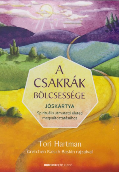 Tori Hartman - A csakrák bölcsessége - Jóskártya