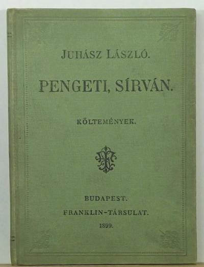 Juhász László - Pengeti, sírván