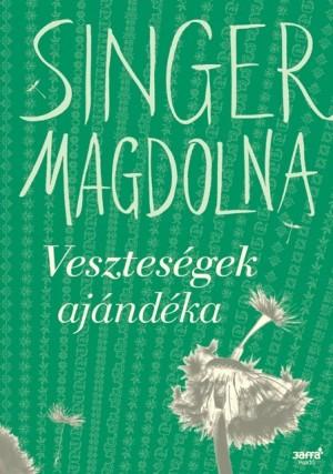 Singer Magdolna - Vesztes�gek aj�nd�ka
