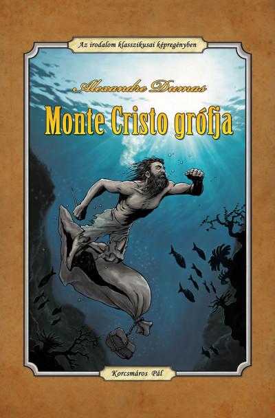 Alexandre Dumas - Monte Cristo grófja