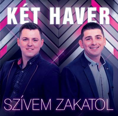 Két Haver - Szívem zakatol - CD