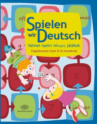 Pulai Zsolt - Spielen wir Deutsch Német nyelvi társas játékok