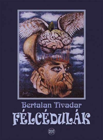 Bertalan Tivadar - Félcédulák