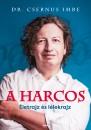 Dr. Csernus Imre - A harcos