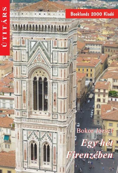 Bokor József - Egy hét Firenzében