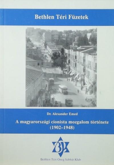 Alexander Emed - A magyarországi cionista mozgalom története