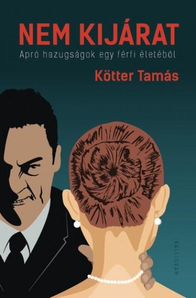 Kötter Tamás - Nem kijárat