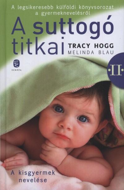 Melinda Blau - Tracy Hogg - A suttog� titkai II.