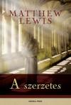 Matthew Lewis - A szerzetes