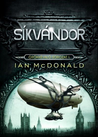 Ian Mcdonald - Síkvándor