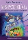 Kádár Annamária - Mesepszichológia