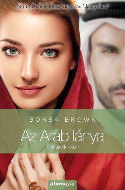 Borsa Brown - Az Arab lánya - Második rész