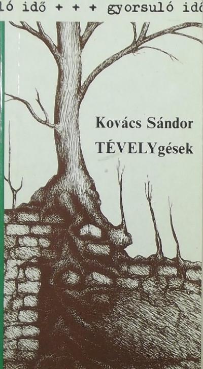 Kovács Sándor - TÉVELYgések