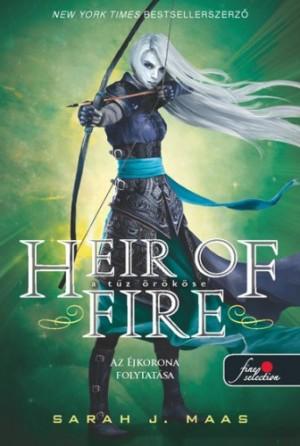 Sarah J. Maas - Heir of Fire - A t�z �r�k�se (�vegtr�n 3.) - kem�ny k�t�s