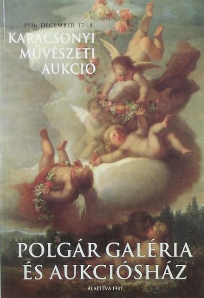 Polgár Anna  (Összeáll.) - Karácsonyi festmény, bútor, szőnyeg, ékszer, műtárgy árverés