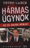 Peter Lance - H�rmas �gyn�k - Az Al-Kaida k�mje!