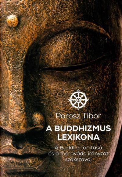 Porosz Tibor - A Buddhizmus lexikona